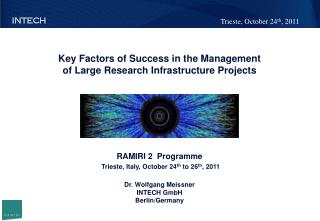 Key Factors of Success in the Management o f Large  Research Infrastructure Projects