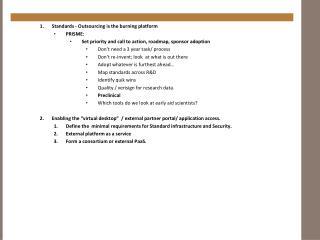 Standards - Outsourcing is the burning platform  PRISME: