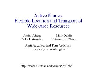 Active Names: Flexible Location and Transport of Wide-Area Resources