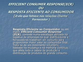 Algumas estrat�gias para trazer maior valor ao consumidor