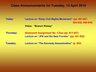Class Announcements for  Tuesday ,  13  April 2010
