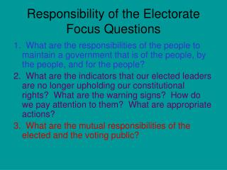 Responsibility of the Electorate Focus Questions