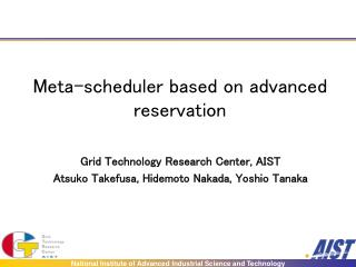 Meta-scheduler based on advanced reservation