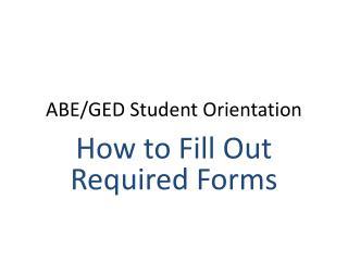 ABE/GED Student Orientation