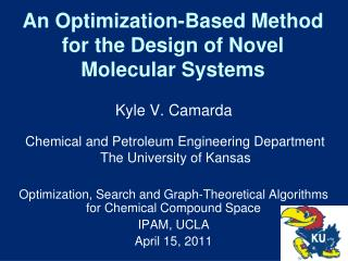 An Optimization-Based Method for the Design of Novel Molecular Systems