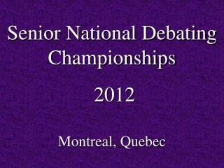 Senior National Debating  Championships  2012