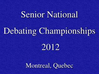 Senior National  Debating Championships  2012