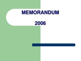MEMORANDUM 2006 MEMORANDUM Laws of the Game