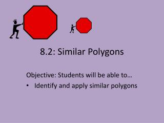 8.2: Similar Polygons