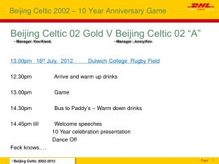 Beijing Celtic 2002 – 10 Year Anniversary Game