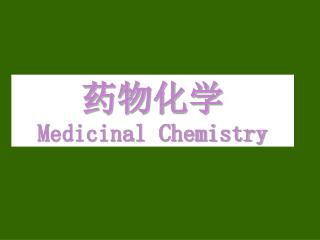 ???? Medicinal Chemistry