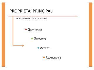 PROPRIETA' PRINCIPALI