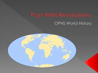 Post  WWI Revolutions