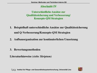 Unterschiedliche Ansätze zur  Qualitätssicherung und Verbesserung/ Konzepte-QM Strategien