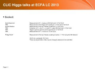 CLIC Higgs talks at ECFA LC 2013
