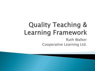 Quality Teaching & Learning Framework