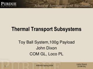 Thermal Transport Subsystems