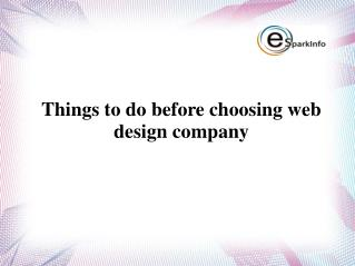 Things to do before choosing web design company