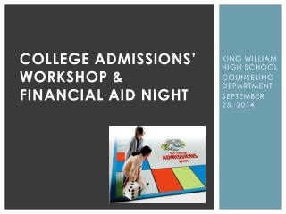 COLLEGE ADMISSIONS'  WORKSHOP & FINANCIAL AID NIGHT