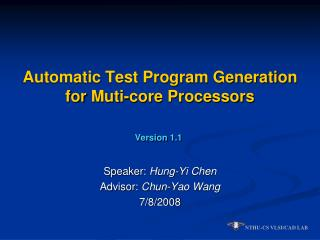 Automatic Test Program Generation for  Muti -core Processors