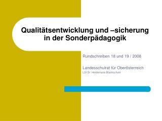 Qualitätsentwicklung und –sicherung  in der Sonderpädagogik