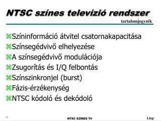 NTSC sz�nes telev�zi� rendszer