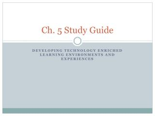 Ch.  5 Study Guide