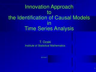 Innovation Approach  to  the Identification of Causal Models in Time Series Analysis