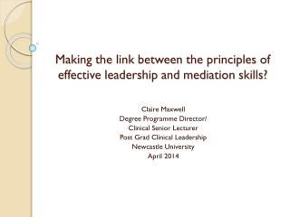 Making the link between the principles of effective leadership and mediation skills?