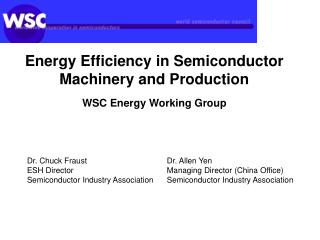 Energy Efficiency in Semiconductor Machinery and Production WSC Energy Working Group
