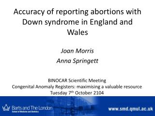 Accuracy of reporting abortions with Down syndrome in England and Wales