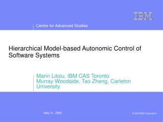 Hierarchical Model-based Autonomic Control of Software Systems