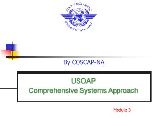 USOAP  Comprehensive Systems Approach