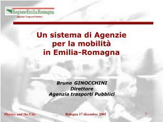 Un sistema di Agenzie per la mobilit  in Emilia-Romagna
