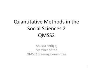 Quantitative Methods in the  Social  Sciences  2 QMSS2