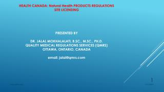 HEALTH CANADA: Natural Health PRODUCTS REGULATIONS SITE LICENSING