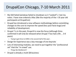 DrupalCon  Chicago, 7-10 March 2011