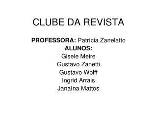 CLUBE DA REVISTA
