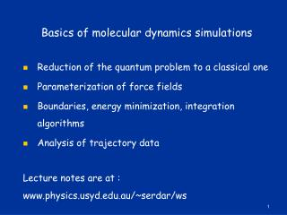 Basics of molecular dynamics simulations