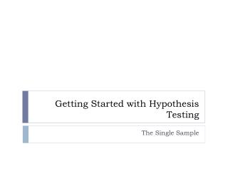 Getting Started with Hypothesis Testing