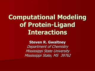 Computational Modeling of Protein-Ligand Interactions