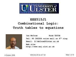 EEE515J1 Combinational Logic:  Truth tables to equations