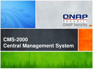 CMS-2000 Central Management System