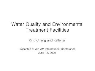 Water Quality and Environmental Treatment Facilities