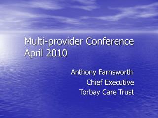 Multi-provider Conference April 2010