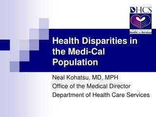 Health Disparities in the Medi-Cal Population