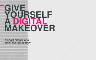 give  yourself  a  digital makeover