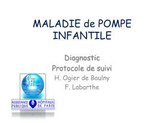 MALADIE de POMPE INFANTILE