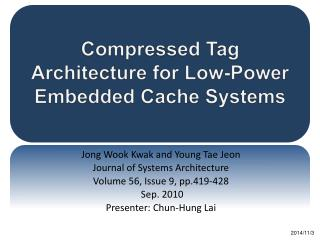 Compressed Tag Architecture for Low-Power Embedded Cache Systems
