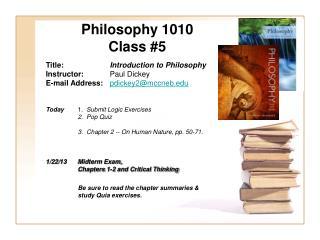 Philosophy 1010 Class #5